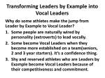 transforming leaders by example into vocal leaders