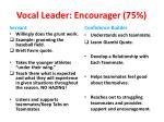 vocal leader encourager 75