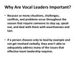 why are vocal leaders important