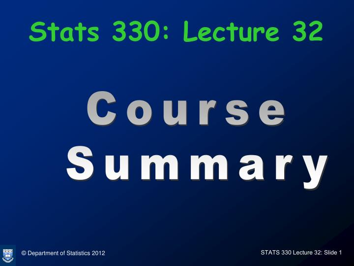 stats 330 lecture 32