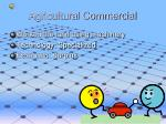 agricultural commercial