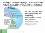 strategy design language lessons activities around instruction involving these practices5