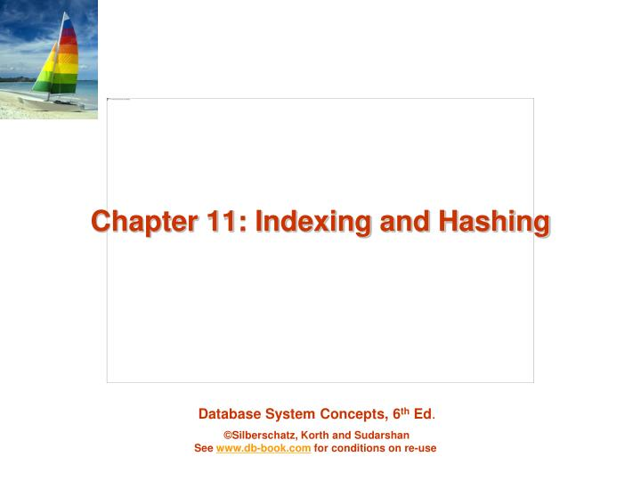 chapter 11 indexing and hashing n.