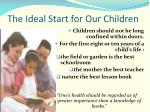 the ideal start for our children