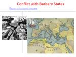 conflict with barbary states h ttp www youtube com watch v wo tuwlmo2a