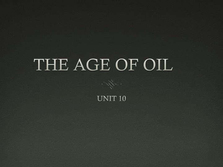 the age of oil n.