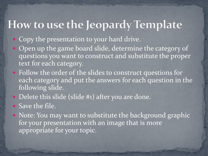 how to use the jeopardy template n.