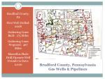 bradford county pennsylvania gas wells pipelines