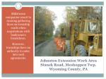 johnston extension work area stanek road meshoppen twp wyoming county pa