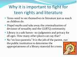 why it is important to fight for teen rights and literature