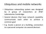 ubiquitous and mobile networks