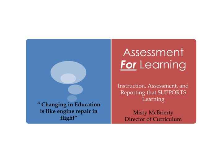 assessment for learning n.