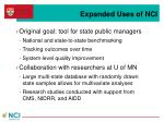 expanded uses of nci