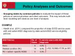 policy analyses and outcomes