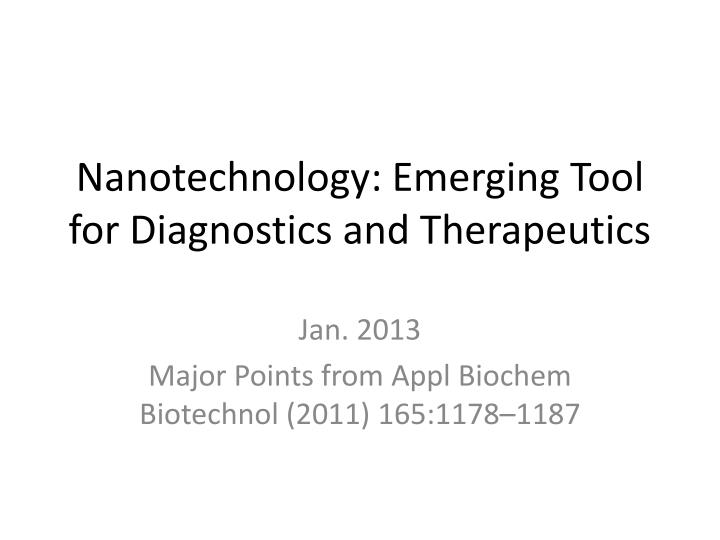 nanotechnology emerging tool for diagnostics and therapeutics n.