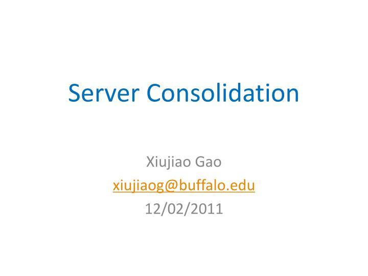 server consolidation n.