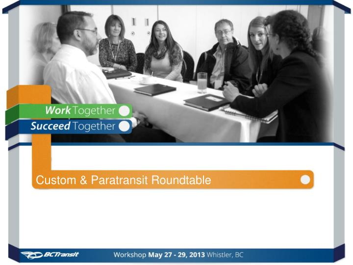 custom paratransit roundtable n.
