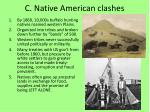 c native american clashes