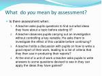 what do you mean by assessment
