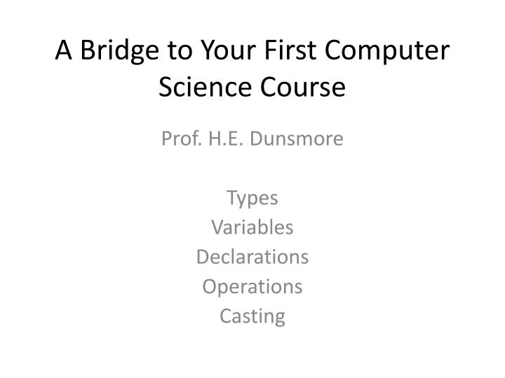 a bridge to your first computer science course n.