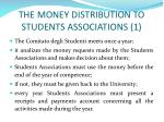the money distribution to students associations 11