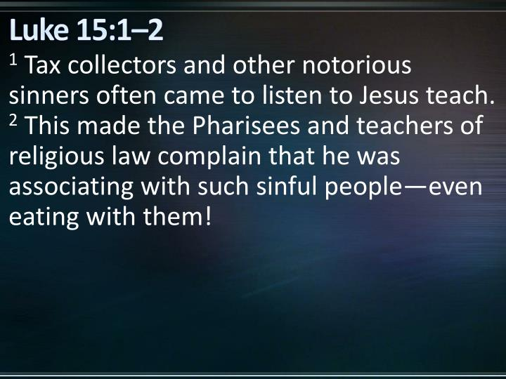Luke 15:1–2
