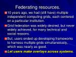 federating resources