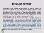 rose up before