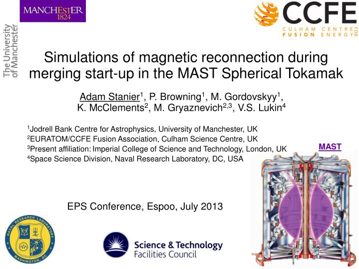 Simulations of magnetic reconnection during merging start-up in the MAST Spherical