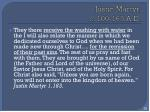 justin martyr c 100 165 a d
