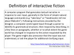 definition of interactive fiction