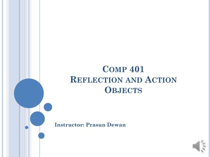 comp 401 reflection and action objects n.