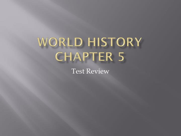 world history chapter 5 n.