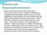 stimulus and response environment