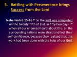 battling with perseverance brings success from the lord1