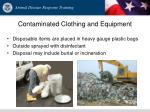 contaminated clothing and equipment
