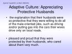 adaptive culture appreciating protective husbands