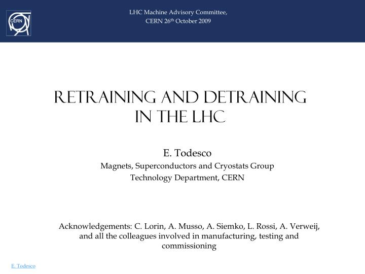 retraining and detraining in the lhc n.