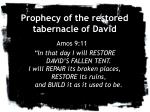 prophecy of the restored tabernacle of david