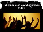 tabernacle of david churches today
