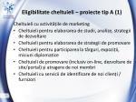eligibilitate cheltuieli proiecte tip a 1