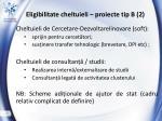 eligibilitate cheltuieli proiecte tip b 2