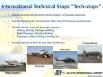 international technical stops tech stops
