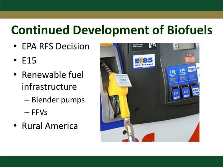 Continued Development of Biofuels