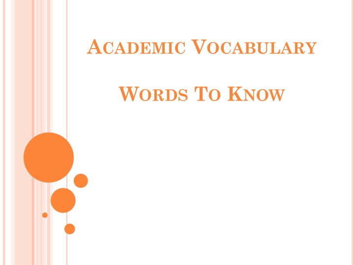 academic vocabulary words to know n.