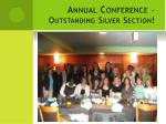 annual conference outstanding silver section