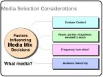 media selection considerations