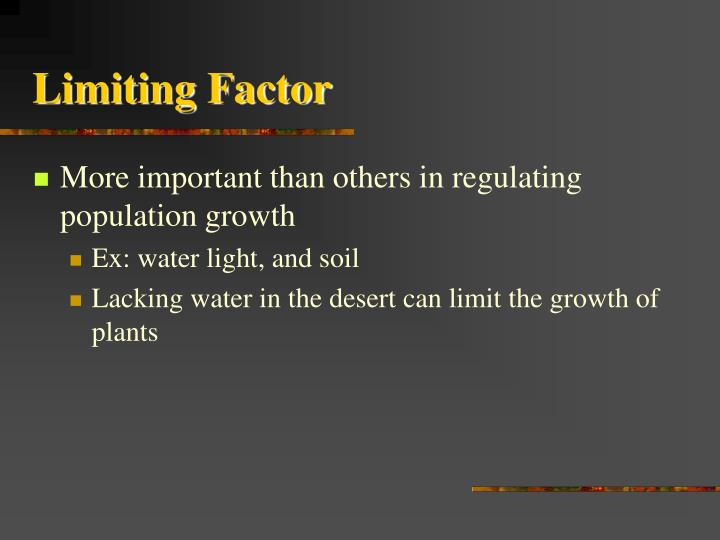 Limiting Factor
