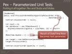 pex parameterized unit tests putting it all together pex and stubs and moles3