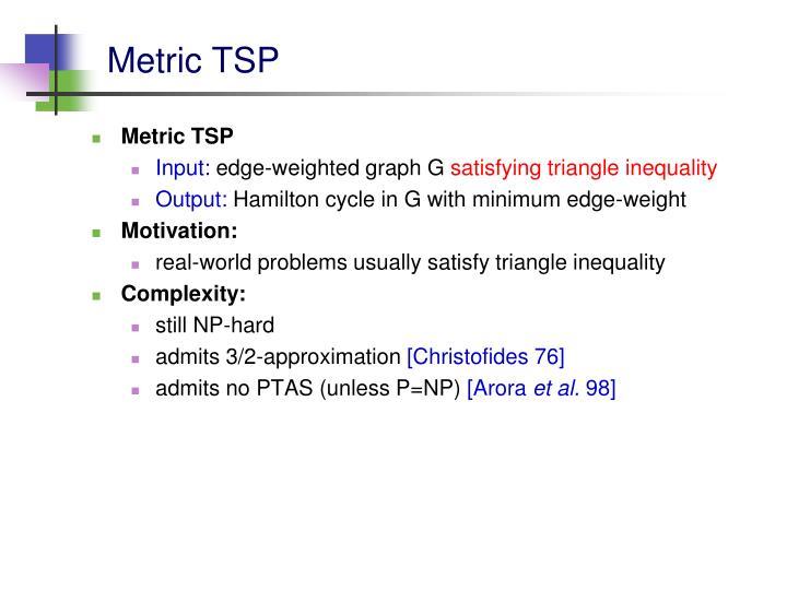 Metric TSP